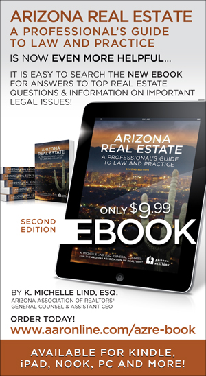Arizona Real Estate: A Professional's Guide to Law and Practice - order today! www.aaronline.com/azre-book